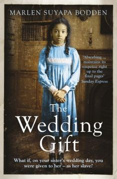 Buy The Wedding Gift by Marlen Suyapa Bodden and Read this Book on Kobo's Free Apps. Discover Kobo's Vast Collection of Ebooks and Audiobooks Today - Over 4 Million Titles! Sister Wedding, Wedding Day, The Dressmaker Rosalie Ham, Sophie Mckenzie, Love Book, This Book, And The Mountains Echoed, Barbara Taylor Bradford, Inferno Dan Brown