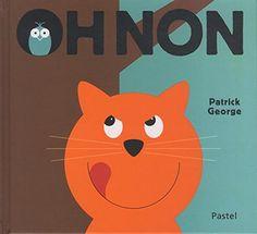 Oh non - Patrick George Album Jeunesse, Tweety, Pikachu, Pastel, Fictional Characters, Parfait, Ballons, Bus, Transparent