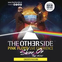 """The Other Side """"A Pink Floyd Live Experience"""" Shine On Tour 2015 Wish You Were Here – 40th Anniversary – Concierto Fin de Gira en Razzmatazz 1, Barcelona"""