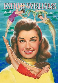 gameraboy:  Esther Williams Coloring Book