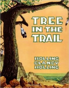 Tree in the Trail: Holling C. Holling: Amazon.com: Books