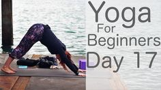 11 Minute Yoga For Beginners 30 Day Challenge Day 17 With Lesley Fightmaster Y Yoga Videos For Beginners, Workout For Beginners, 30 Day Challenge, Yoga Challenge, Yoga Youtube, Yoga Playlist, 30 Day Yoga, Yoga Movement, Sup Yoga