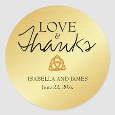 Shop Gold Celtic Knot Wedding Sticker Custom Thank You created by Celebrais. Personalize it with photos & text or purchase as is! Celtic Wedding, Irish Wedding, Celtic Knot, Irish Celtic, Wedding Thanks, Wedding Stickers, Romantic Weddings, Green Weddings, Wedding Photography Poses