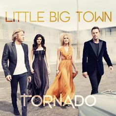 """GAC's Top Country Albums of 2012 : TORNADO- Little Big Town. On the heels of their first No. 1 single, Nashville harmony quartet Little Big Town is releasing their fifth studio album, Tornado, on September 11. Motored by the laid-back summer anthem, """"Pontoon,"""" Tornado reaches new and uncharted waters for the group as they make a course for the swamp-filled delta."""
