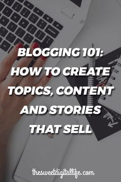 Once you've started your blog and read all about the three essentials of marketability you might be wondering exactly how you should go about actually writing your first post and every post after that. Don't worry, I know sometimes standing at the beginning of a project and looking forward, it can seem scary or intimidating to even get started. We share some cool ways to create content, topics and stories that sell. Keep reading or save this pin for later.