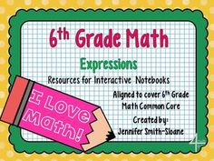 After starting an Interactive Notebook for 6th Grade Math, this unit not only provides the Flippables (foldable activities) but also items necessary to complete your Interactive Notebook Lessons to cover 6.EE.1. 6.EE.2, 6.EE.3, and 6.EE.4.