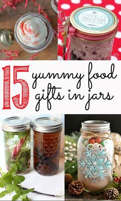 15 of the yummiest food gifts in jars - perfect for the holidays, mason jar gifts