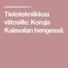 Tietotekniikkaa viitosille: Koruja Kalevalan hengessä Art Plastique, Finland, Aste, Fun, Funny