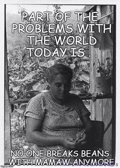 Appalachia-miss those days shelling peas with grandma... or fava's w/ MVW : )