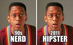90s nerd vs. 2011 hipster.