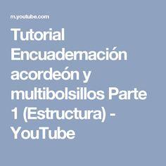 Tutorial Encuadernación acordeón y multibolsillos Parte 1 (Estructura) - YouTube