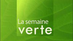 La semaine verte | ICI Radio-Canada Radios, Mercier, Canada, Magazines, Tv, Environment, Green, Journals, Magazine