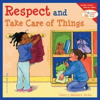 Respect and Take Care of Things - Cheri J. Meiners