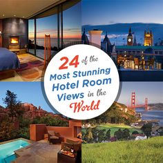24 of the Most Stunning Hotel Room Views in the World