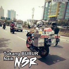 Tukang bubur naik NSR