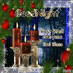 Goodnight Rest Well God Bless Christmas Quote goodnight good night goodnight quotes good evening good evening quotes goodnight quote goodnite goodnight quotes for friends goodnight quotes for family god bless goodnight quotes christmas goodnight quotes Blessed Christmas Quotes, Christmas Blessings, Christmas Greetings, Good Night Thoughts, Good Night Gif, Good Night Quotes, Good Night Blessings, Good Night Wishes, Good Night Sweet Dreams