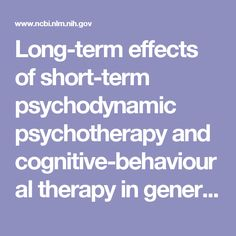 short term or brief counselingtherapy and the Long-term psychodynamic psychotherapy (ltpp) is more effective than short-term therapy for patients with complex mental disorders such as personality disorders, according to a new report.