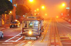 Cable Car On California Street on Foggy Night In San Francisco  www.mitchellfunk.com