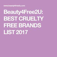 Beauty4Free2U: BEST CRUELTY FREE BRANDS LIST 2017