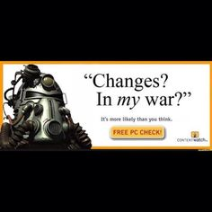 Is your war changing? Better be sure and not take any chances. CHECK NOW!  fallout bos brotherhood of steel addicted