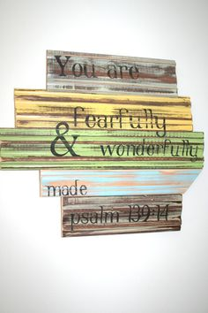You are fearfully & wonderfully made baseboard sign