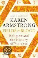 bol.com   Fields of Blood, Karen Armstrong   9781847921871   Boeken