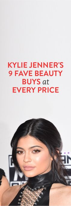 Kylie Jenner's 9 Fave Beauty Buys at Every Price