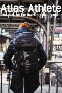 Atlas Athlete Backpack for Travelling Photographers - click for full review and more photos! Photo Backpack, Camera Backpack, Camera Bags, Travel Backpack, Travel Photographer, Travelling, Photographers, Athlete, Winter Jackets