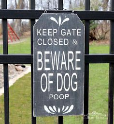 Beware of Dog Sign, Bliss-ranch.com