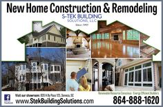 New Home Construction & Remodeling   S-Tek believes that your project should be built with the goal of performance,  energy efficiency and comfort in mind. Call us today at 864-888-1620 to schedule your appointment.