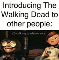Heheheheheeheh I <3 walking dead. And walking dead newbies. This totally reminds me of Brooke and Alex.