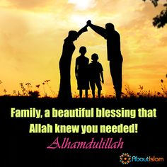 Family is a blessing that Allah knew we needed!  #Family #Islam #Blessing