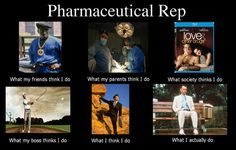 See more 'What People Think I Do / What I Really Do' images on Know Your Meme! Sales Meme, Pharmaceutical Sales, Medical Sales, Work Humor, Work Funnies, Keynote Speakers, Love Others, Know Your Meme, Fun At Work