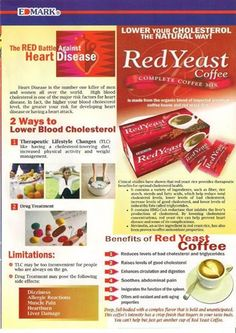 The Red Battle Against Heart Disease Heart Disease is the number one killer of men and women all over the world. High blood cholesterol is one of the major risk factors for heart disease. In fact, the higher your blood cholesterol level, the greater your risk for developing heart disease or having a heart attack. Red Yeast Coffee will •	Helps prevent heart disease and some of its complications. •	Enhances circulation and digestion, soothes abdominal pain  Order at +27 81 895 4464