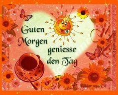 Pin Von Heinrich Thoben Auf Guten Morgen Guten Morgen Freunde
