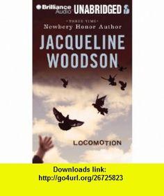 Locomotion (9781455842452) Jacqueline Woodson, Dion Graham , ISBN-10: 1455842451  , ISBN-13: 978-1455842452 ,  , tutorials , pdf , ebook , torrent , downloads , rapidshare , filesonic , hotfile , megaupload , fileserve