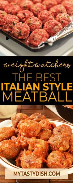 The best Italian-Style Meatball Recipe come with 5 weight watchers SmartPoints