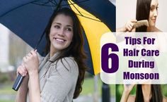 6 Tips For Hair Care During Monsoon