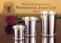 The Sterling Silver Presidential Mint Julep Cup Series