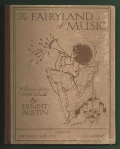 ''THE FAIRYLAND OF MUSIC'', 1922. Cover by Hilda Cowham | eBay