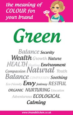 The Meaning Of The Colour Green For Your Brand | Brand Kitchen