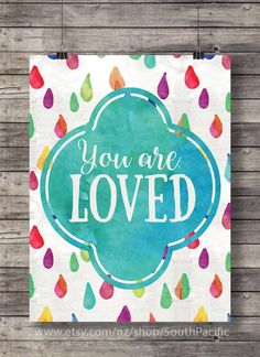 You are loved - watercolor typography Printable wall art - decor printable Instant download digital print