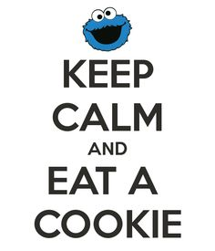 KEEP CALM AND EAT A COOKIE - KEEP CALM AND CARRY ON Image Generator - brought to you by the Ministry of Information