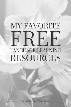 I love learning languages, but don't want to have to pay an arm and a leg for lessons. Here are my favorite ways to get my language practice in, for free! | The Mochilera Diaries