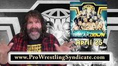 Mick Foley commercial - Pro Wrestling Syndicate LIVE April 25 Rahway NJ