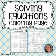 This activity is a fun way to assess student understanding of solving multiple step equations and equations with variables on both sides. Students solve 10 problems, and use their answer to help them color in a picture. Great for homework, classwork or something to do after a test! Answer key included!