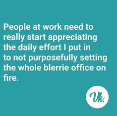 Office Humor, Working People, In A Nutshell, Good Jokes, Afrikaans, Funny Sayings, Super Powers, Laugh Out Loud, South Africa