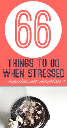 66 things to do when stressed…besides eat chocolate. – Burlap and Babies