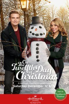 "Hallmark Channel: ""On the Twelfth Day of Christmas"" | #christmasmovies #christmas"