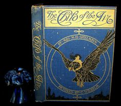 1910 Rare First Edition - The Child of the Air Pictured by C. Wilhelm – MFLIBRA - Antique Books